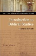 Introduction to Biblical Studies (T&t Clark Approaches To Biblical Studies Series) Paperback
