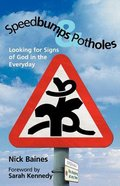 Speedbumps and Potholes Paperback