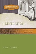 Reformation Heritage #02: Revelation (#02 in Reformation Heritage Bible Commentary Series) Paperback