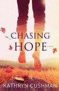 Chasing Hope Paperback