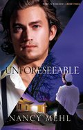 Unforeseeable (#03 in Road To Kingdom Series) Paperback