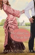Stealing the Preacher (Brides Of Texas Series) Paperback