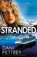 Stranded (#03 in Alaskan Courage Series) Paperback