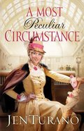 A Most Peculiar Circumstance (#02 in Ladies Of Distinction Series) Paperback