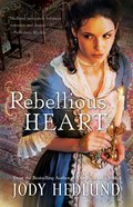 Rebellious Heart Paperback
