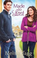 Made to Last (#01 in Where Love Begins Series) Paperback