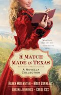 4in1: A Match Made in Texas Paperback