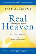 Real Messages From Heaven Book 2 Paperback