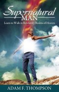 The Supernatural Man Paperback