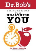 1 Minute a Day to a Healthier You Paperback