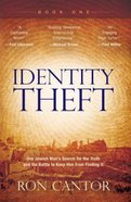 Identity Theft: How Jesus Was Robbed of His Jewishness (#01 in Identity Theft Series) Paperback