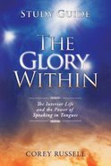The Glory Within (Study Guide) Paperback