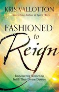 Fashioned to Reign Hardback