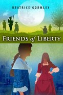 Friends of Liberty Paperback