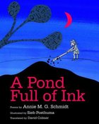A Pond Full of Ink Hardback