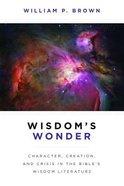 Wisdom's Wonder Paperback