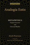 Analogia Entis - Metaphysics (Ressourcement: Retrieval And Renewal In Catholic Thought Series)