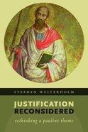 Justification Reconsidered: Rethinking a Pauline Theme Paperback