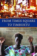 From Times Square to Timbuktu Paperback