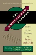 The Unrelieved Paradox Paperback