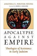 Apocalypse Against Empire