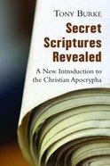 Secret Scriptures Revealed Paperback