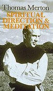Spiritual Direction & Meditation Paperback