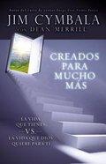 Creados Para Mucho MS (You Were Made For More) Paperback