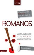 Comentarios Biblicos Con Aplicacion Nvi: Romanos (Romans) Hardback