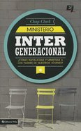 Ministerio Intergeneracional (Youth Worker's Handbook To Family Ministry, The) Paperback
