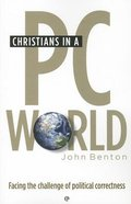 Christians in a Pc World Paperback