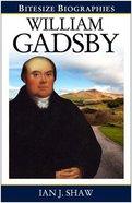 William Gasdby (Bitesize Biographies Series) Paperback