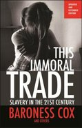 This Immoral Trade (New Edition)