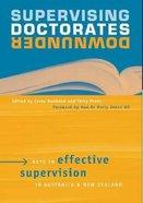 Supervising Doctorates Downunder Paperback