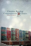 Christian Reading Companion For 50 Classics Paperback