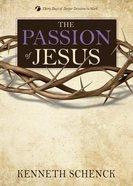 Jesus #01: The Passion of Jesus Paperback