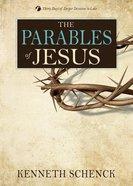 Jesus #02: Parables of Jesus Paperback