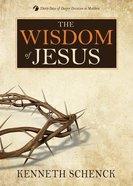Jesus #03: The Wisdom of Jesus Paperback