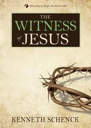 Jesus #04: The Witness of Jesus Paperback