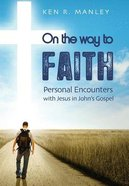 On the Way to Faith Paperback