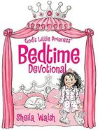 God's Little Princess Bedtime Devotional (Gigi, God's Little Princess Series) eBook