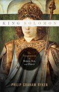 King Solomon: The Temptations of Money, Sex, and Power Paperback
