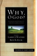 Why, O God? Paperback