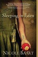 Sleeping in Eden Paperback