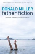 Father Fiction Paperback