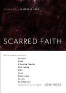 Scarred Faith Paperback