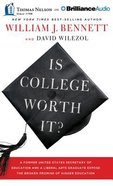 Is College Worth It? (Unabridged, 6 Cds) CD