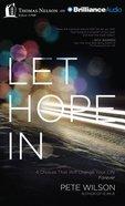 Let Hope in (Unabridged, 8 Cds) CD