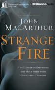 Strange Fire (Unabridged, 8 Cds)