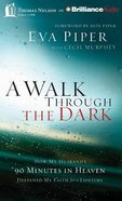A Walk Through the Dark (Unabridged, 8 Cds) CD
